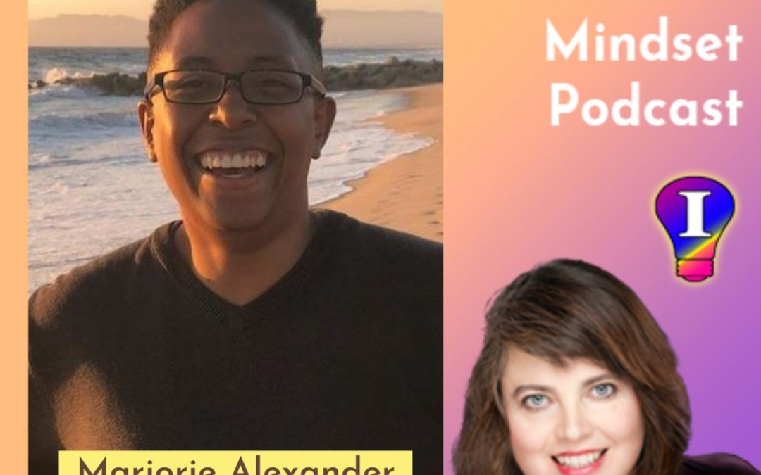 Izolda Trakhtenberg, The Innovative Mindset Podcast: Featuring Marjorie Alexander, Podcaster, Coach, Social Entrepreneur
